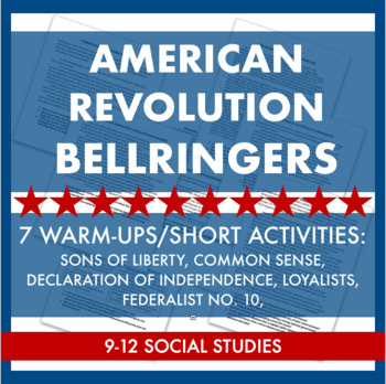 American Revolution Warm-Ups/Short Reading Activities Set of 7! Primary Sources!