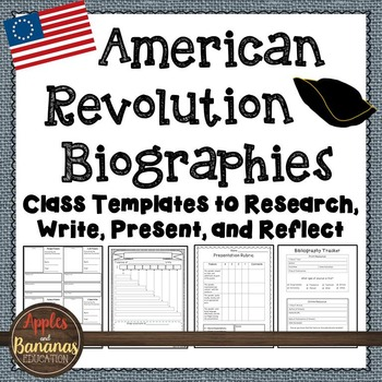 American Revolution Biographies:Templates to Research, Wri