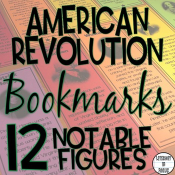 American Revolution Bookmarks- 12 Notable Figures Related to the Revolution