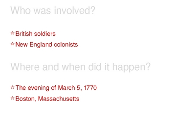 American Revolution - Boston Massacre