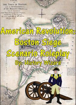 American Revolution: Boston Siege Scenario Roleplay