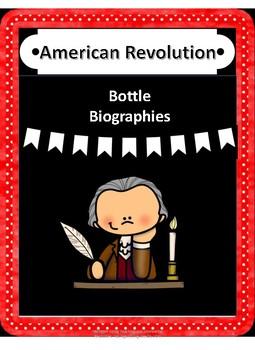 American Revolution Bottle Biographies
