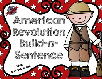 American Revolution Build-a-Sentence