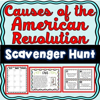 American Revolution Causes Scavenger Hunt -Task Cards - Revolutionary War Causes