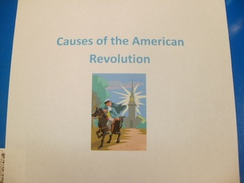 American Revolution: Causes of the War for Independence