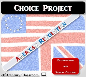 American Revolution Choice Project