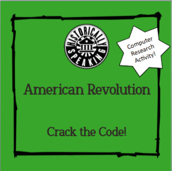 American Revolution:  Crack the Code!