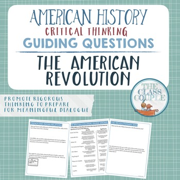 American Revolution Critical Thinking Guiding Questions