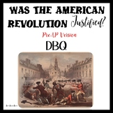 American Revolution DBQ - Reading and Writing using Primary Sources - PreAP