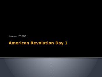 American Revolution Day 1