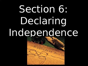 American Revolution - Declaring Independence - PowerPoint