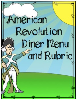 American Revolution Diner Menu and Rubric