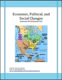 American Revolution Economics, Politics and Social Changes Lesson