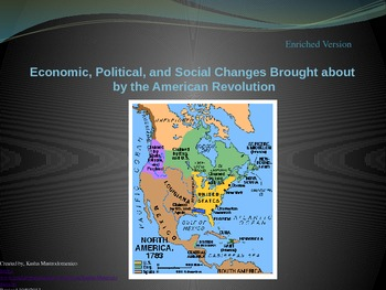 American Revolution Economics, Politics and Social Changes PowerPoint