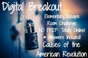 American Revolution: Elementary / Middle Digital Breakout (Online Escape Room)