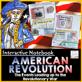 Events Leading Up to the American Revolution Interactive Notebook
