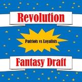 American Revolution Fantasy Draft: Loyalists vs Patriots
