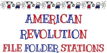 American Revolution File Folder Stations Aligned w/ ELA Common Core Standards
