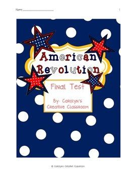 American Revolution Final Test