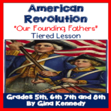 American Revolution: Founding Fathers Tiered Lesson Plan,
