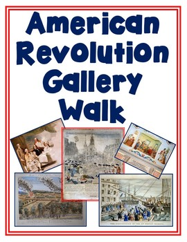 American Revolution/Revolutionary War Gallery Walk with Worksheet