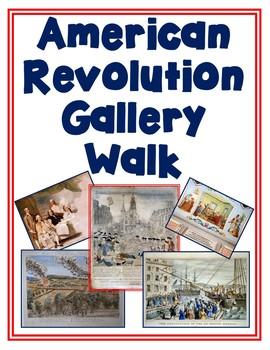American Revolution/Revolutionary War Gallery Walk with Worksheet