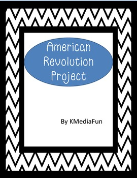 American Revolution Group Project byKMediaFun