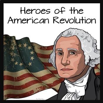 American Revolution Heroes