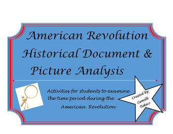 American Revolution Historical Document and Picture Analysis