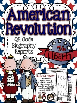 American Revolution Historical Figures Biography Reseach Reports with QR Codes