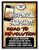 American Revolution Historical Snapshot Close Reading & Wa