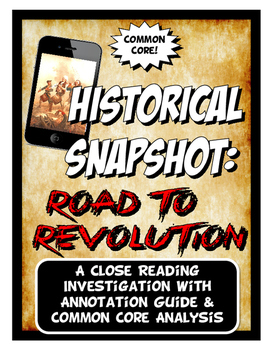 American Revolution Historical Snapshot Close Reading & Wa