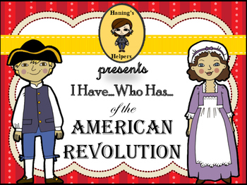 American Revolution I Have Who Has Game