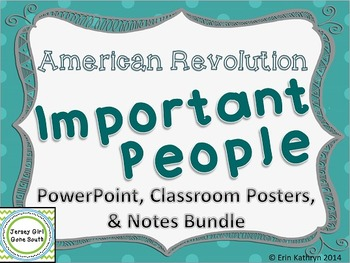 American Revolution - Important People PowerPoint, Posters