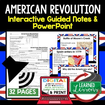 American Revolution Interactive Guided Notes and PowerPoints American History