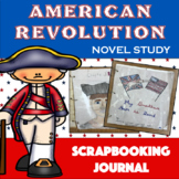 American Revolution Journaling Scrapbook – Novel Study