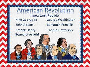 American Revolution:  Key People PowerPoint & Structured Notes SS4H4