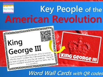 Key People of the American Revolution {Word Wall with QR Codes}