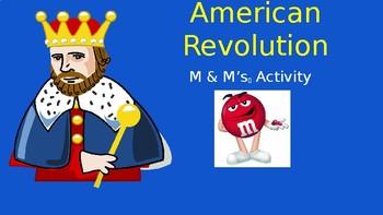 American Revolution M&M Activity