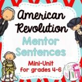 American Revolution Mentor Sentences & Interactive Activities Mini-Unit (4-6)