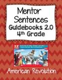American Revolution- Mentor Sentences- Guidebooks 2.0