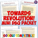 American Revolution Primary Source Mini-DBQ Packet