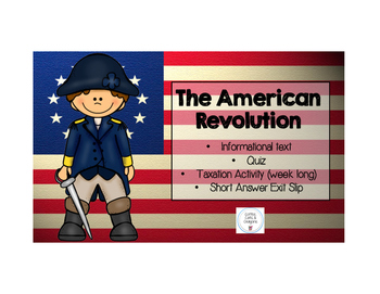 American Revolution- No Taxation without Representation!