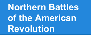 American Revolution - Northern Battles