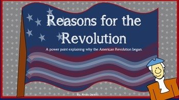 American Revolution Pack (power point, notes, and timeline)