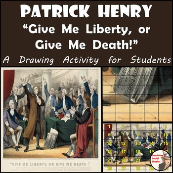 "American Revolution - Patrick Henry ""Give Me Liberty, or G"