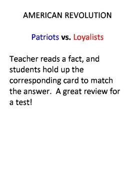 American Revolution: Patriots or Loyalists