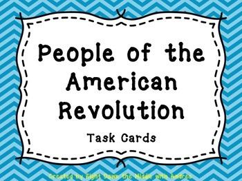 American Revolution People {Task Cards}