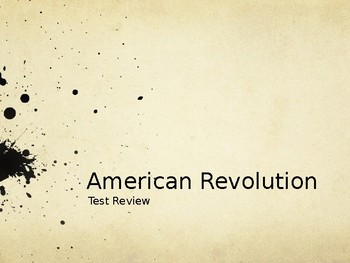 American Revolution Power Point Notes Test Review
