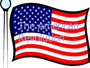 American Revolution PowerPoint - Middle or High School Level